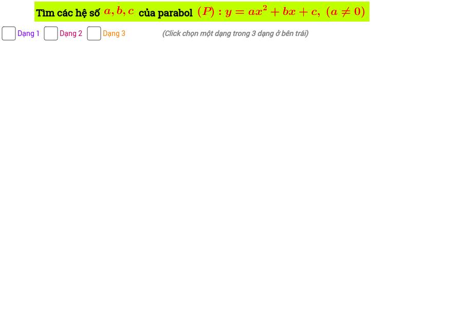 Tìm hệ số a, b,c của parabol