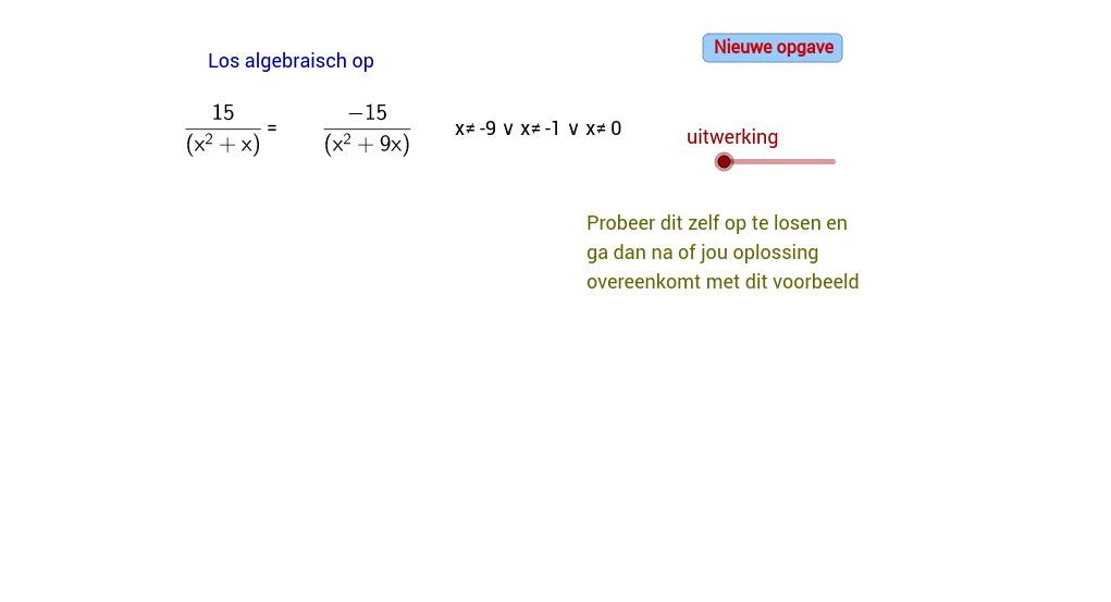 Gebroken vergelijkingen oplossen (B)