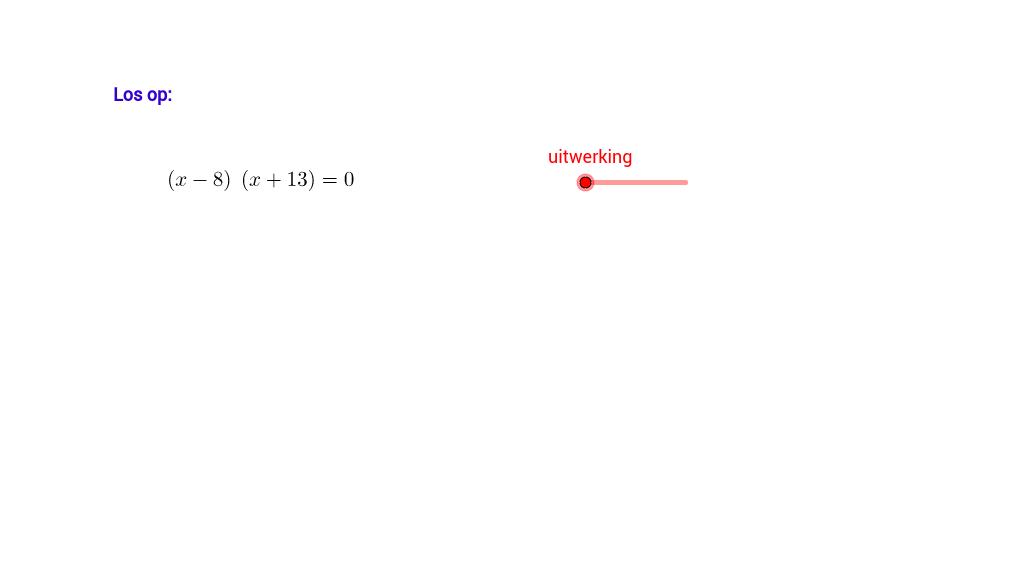 A.B=nul : Toepassen van deze regel