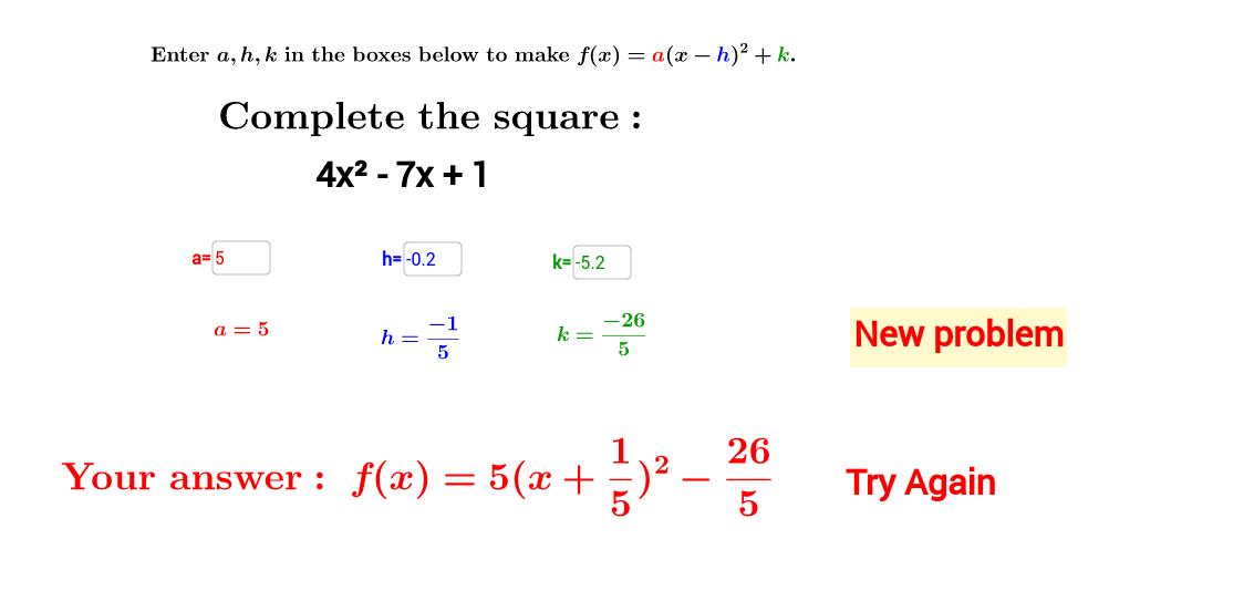 Complete the square -- quadratics