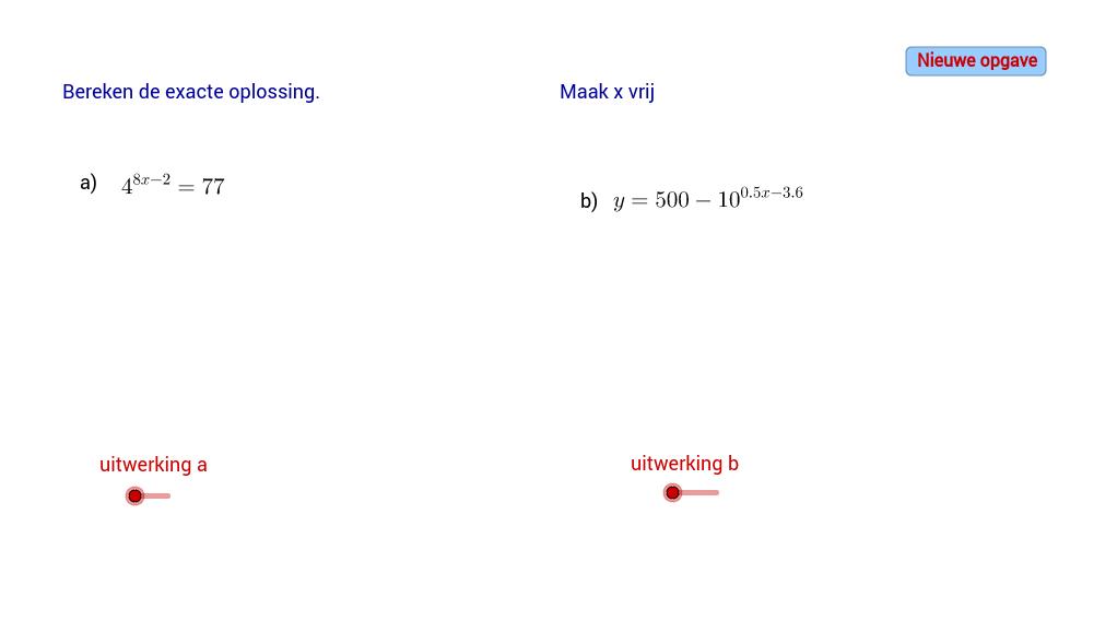 Los de vergelijking op. Maak x-vrij bij de exponentiele func