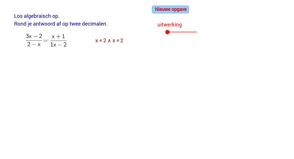 Gebroken vergelijking oplossen (A)
