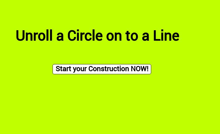 Unroll a Circle