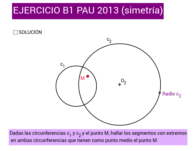EJERCICIO B1 (PAU Madrid 2013) SIMETRÍA