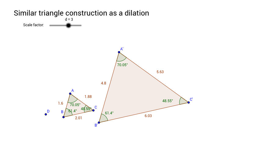 Similar triangle construction using a dilation