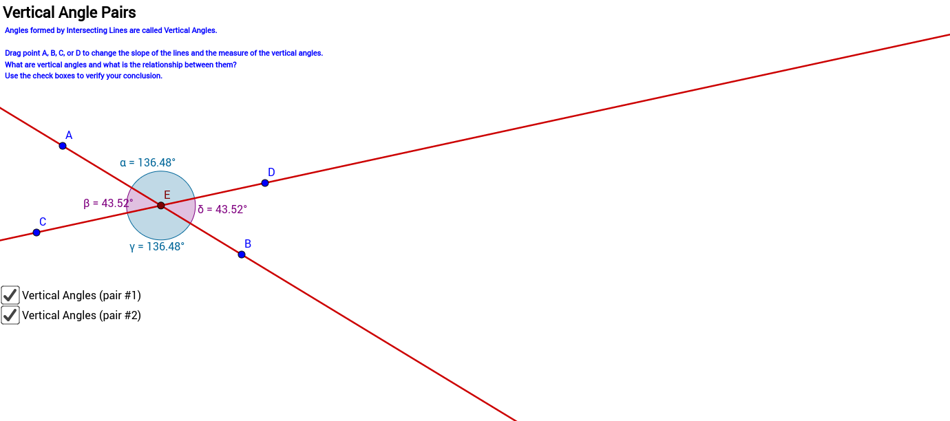 Angle Pairs formed by 2 intersecting lines.  Vertical Angles