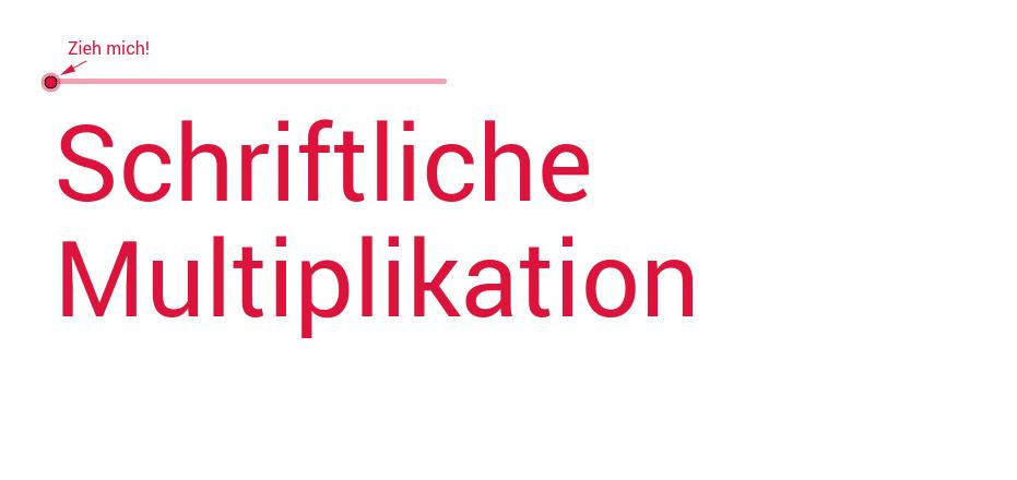 Anleitung zum schriftlichen Multiplizieren