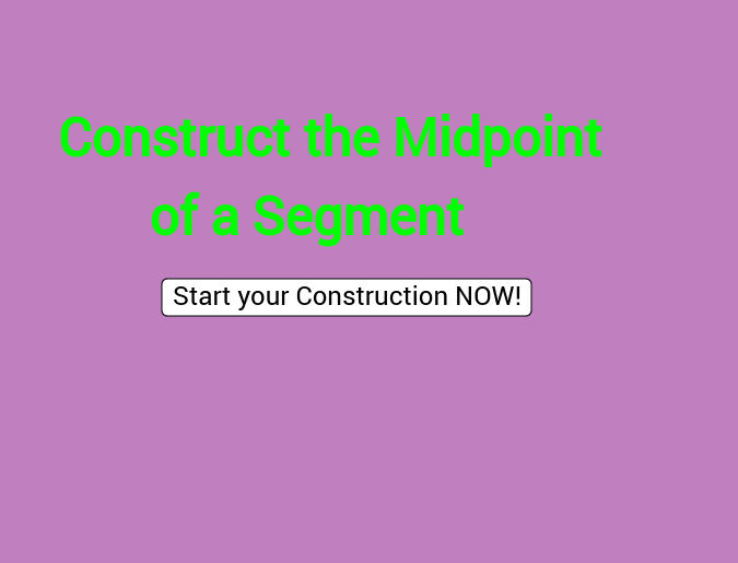 Construct the Midpoint of a Segment