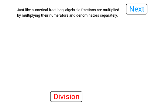 Click the next button to read on. Click the division button to see division examples and multiplication button to see multiplication examples