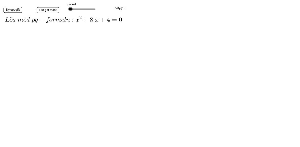 andragradsekvationer med formeln