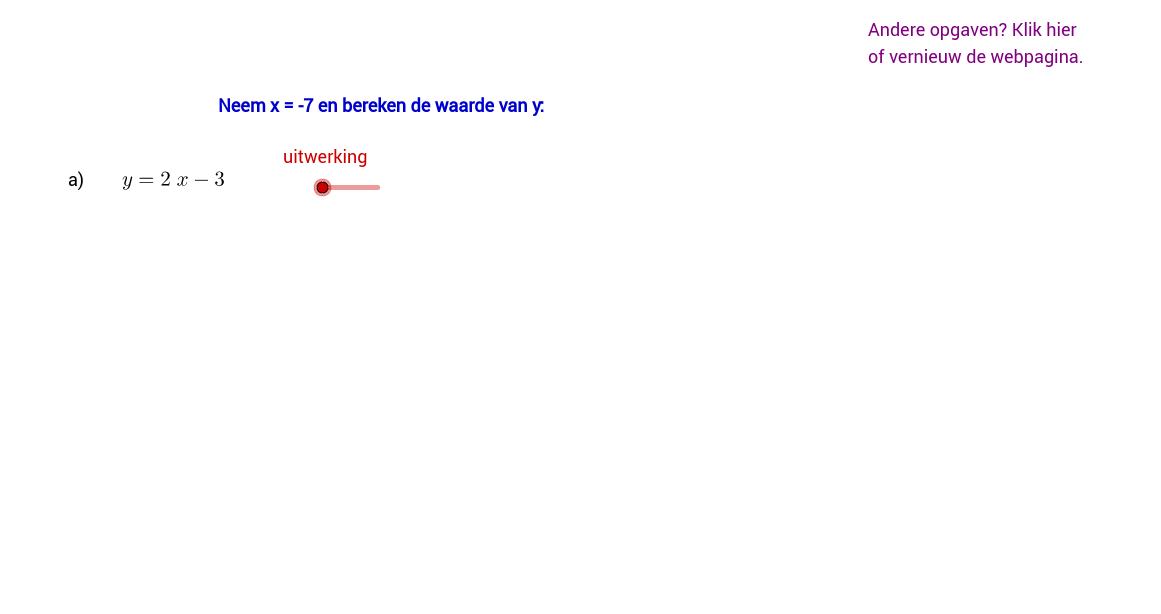 Bereken y bij gegeven waarde van x. Invuloefening