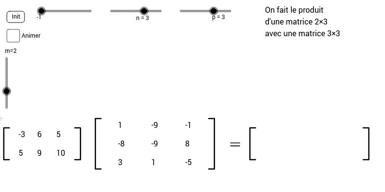 Calcul dun produit de deux matrices GeoGebra – Matrices Worksheet