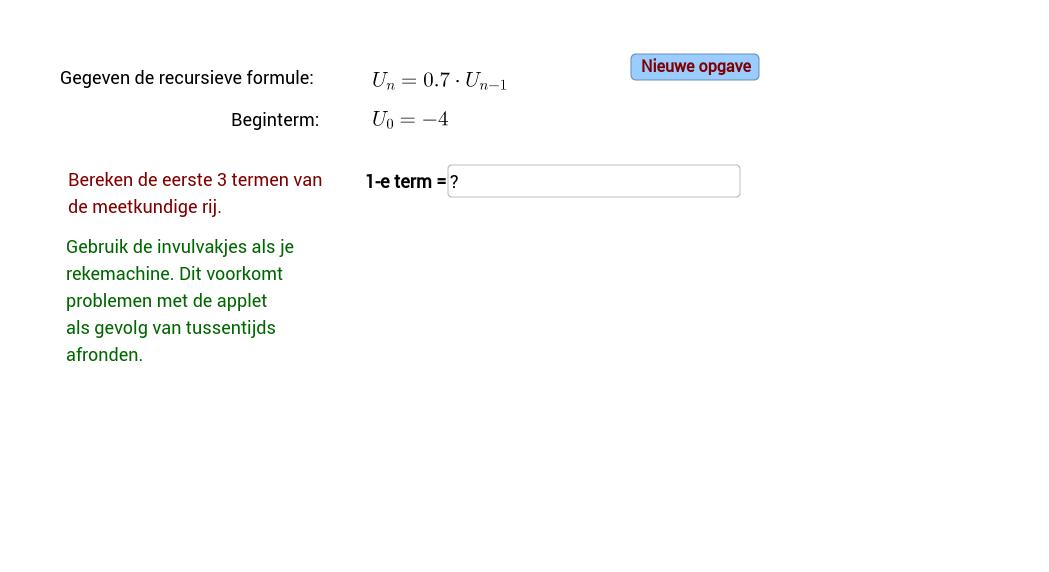 Recursieve formule, meetkundige rij. invulveld