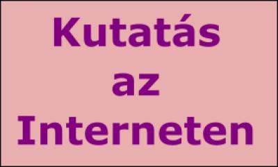 Kíváncsiság és kutatás az Interneten