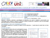 Poster_Jorge Duarte_Paula Cruz e Sidnei Cruz_A utilização do software GeoGebra no estudo de Funções Afim e Quadrática _IGUniCV_27 e 28-07-2017.pdf